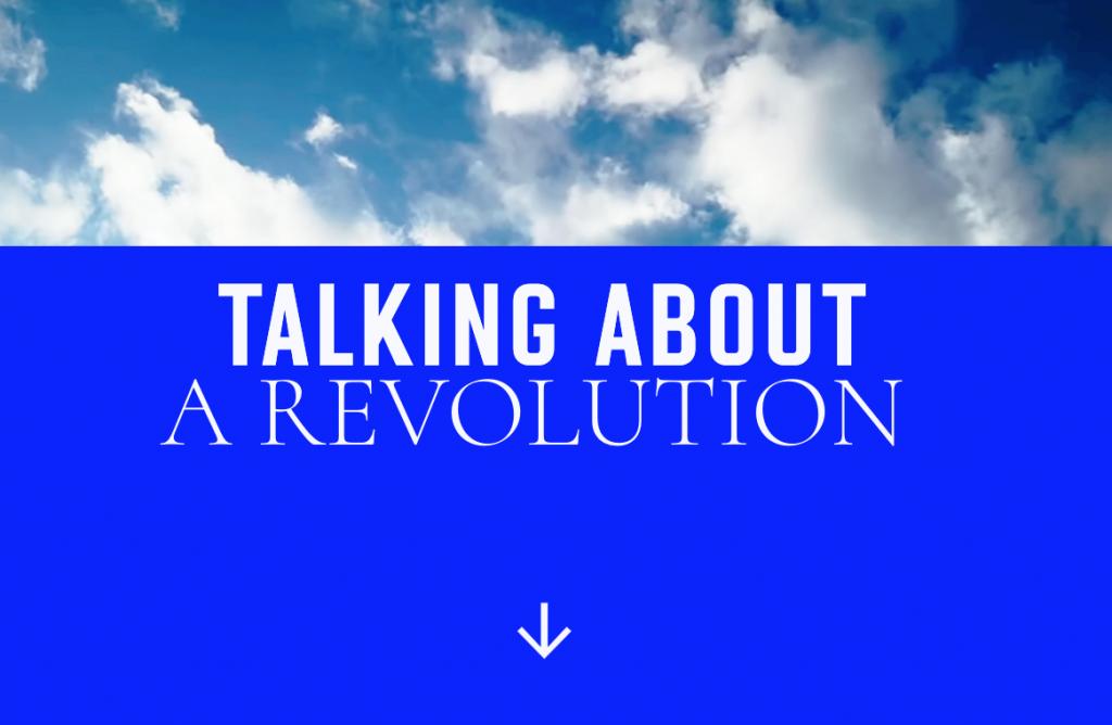 Let's Talk About A Revolution